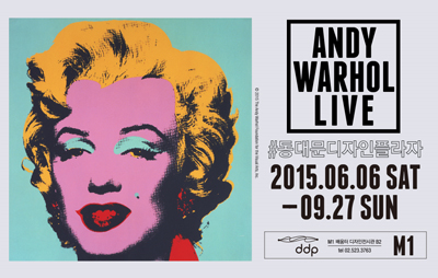20세기 팝아트의 대표적 아이콘 앤디 워홀의 작품 400여 점을 공개한 'ANDY WARHOL LIVE(앤디 워홀 라이브)'전