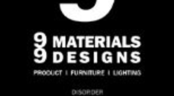 9 Materials and 9 Designs