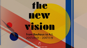 The New Vision : from Bauhaus to A.I.